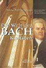 9783476014252: Die Welt der Bach Kantaten. Band 1: Johann Sebastian Bachs Kirchenkantaten: Von Arnstadt bis in die Köthener Zeit.