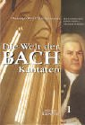 9783476014252: Die Welt der Bach-Kantaten 1. Johann Sebastian Bachs Kirchenkantaten.
