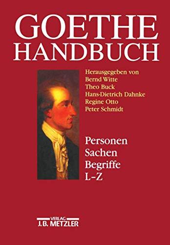 9783476014474: Goethe-Handbuch, 4 Bde. in 5 Tl.-Bdn. u. Register, Bd.4/2, Personen, Sachen, Begriffe, L-Z