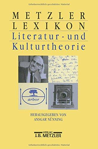 9783476015242: Metzler Lexikon Literatur- und Kulturtheorie: Ansatze, Personen, Grundbegriffe (German Edition)