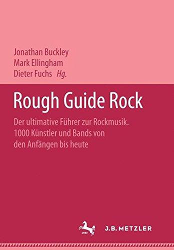Rock Rough Guide. Geschrieben von (all) den: Buckley, Jonathan (Hrsg.)