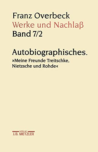 Franz Overbeck: Werke und Nachlaß: Rudolf Br�ndle