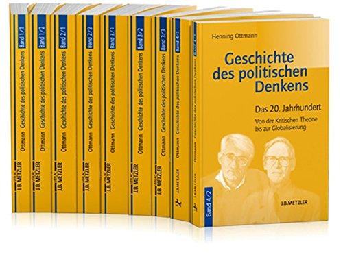 Geschichte Des Politischen Denkens, 4 Bde. In: Ottmann, Henning; Ottmann,