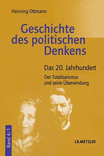 9783476016331: Geschichte des politische Denkens 4. Das 20. Jahrhundert.