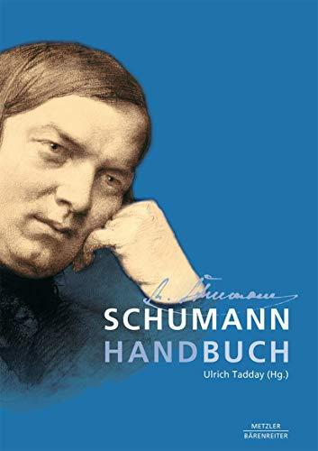 9783476016713: Schumann-Handbuch