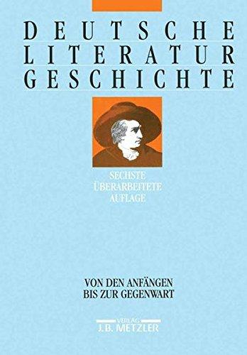 9783476017581: Deutsche Literaturgeschichte. Von den Anfängen bis zur Gegenwart.