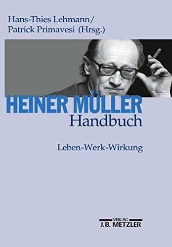 Heiner Müller-Handbuch: Hans-Thies Lehmann