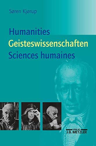 9783476018236: Humanities - Geisteswissenschaften – Sciences humaines: Eine Einführung