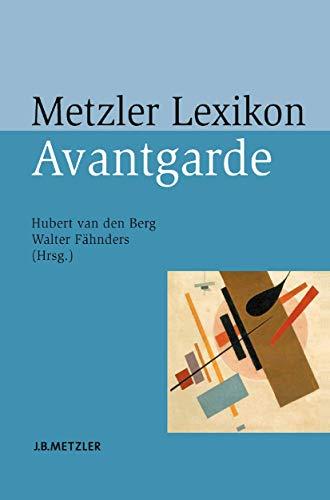 9783476018663: Metzler Lexikon Avantgarde (German Edition)