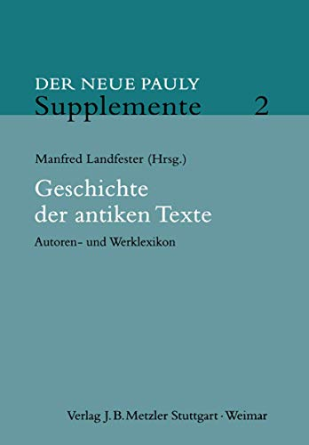 Der Neue Pauly. Supplemente 2: Manfred Landfester