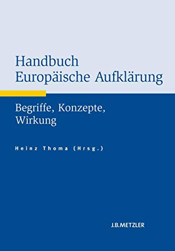 Handbuch Europäische Aufklärung: Heinz Thoma