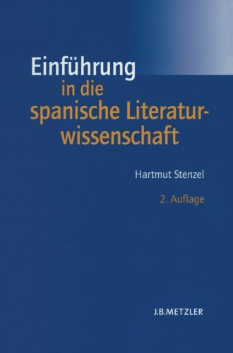 9783476020581: Einf�hrung in die spanische Literaturwissenschaft