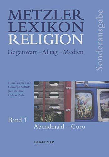9783476020703: Metzler Lexikon Religion: Gegenwart - Alltag - Medien (German Edition)