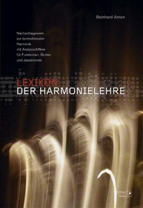 9783476020826: Lexikon der Harmonielehre: Nachschlagewerk zur durmolltonalen Harmonik mit Analysechiffren für Funktionen, Stufen und Jazzakkorde