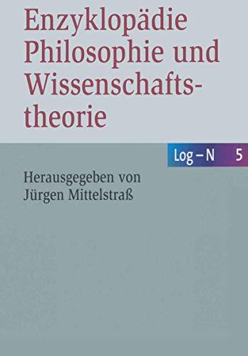 N - Po. Enzyklopädie Philosophie und Wissenschaftstheorie: Jürgen Mittelstraß