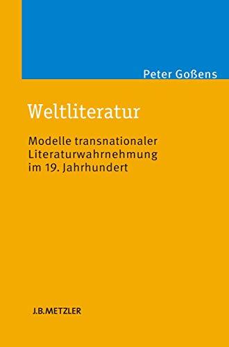 Weltliteratur: Peter Goßens