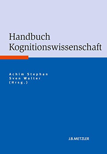 9783476023315: Handbuch Kognitionswissenschaft (German Edition)