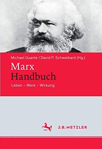 Marx-Handbuch: Michael Quante