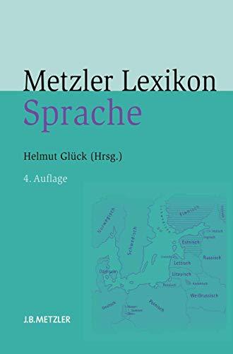 9783476023353: Metzler Lexikon Sprache (German Edition)