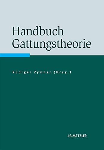 9783476023438: Handbuch Gattungstheorie