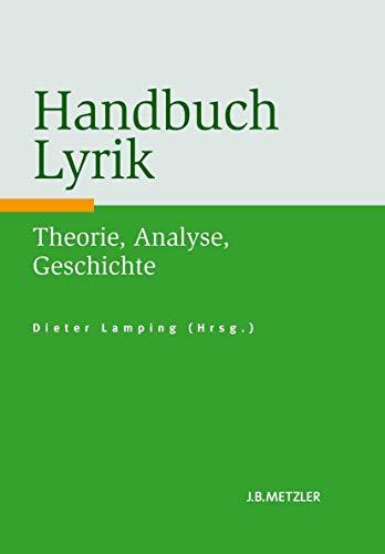 9783476023469: Handbuch Lyrik: Theorie, Analyse, Geschichte (German Edition)