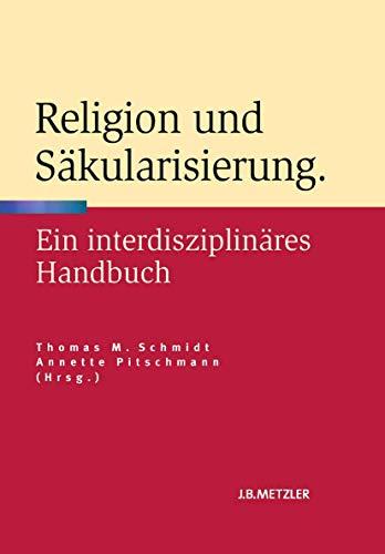Religion und Säkularisierung: Thomas M. Schmidt