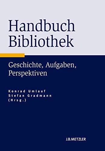 Handbuch Bibliothek: Konrad Umlauf