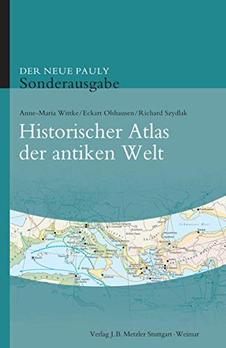 9783476024015: Historischer Atlas der antiken Welt (German Edition)