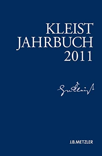 9783476024084: Kleist-Jahrbuch 2011 (German Edition)