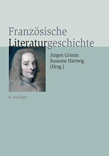 9783476024206: Französische Literaturgeschichte