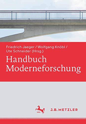9783476024428: Handbuch Moderneforschung (German Edition)