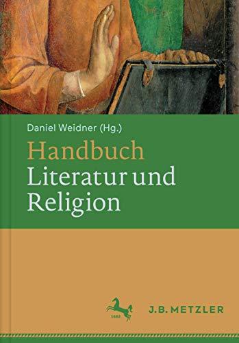 9783476024466: Handbuch Literatur und Religion