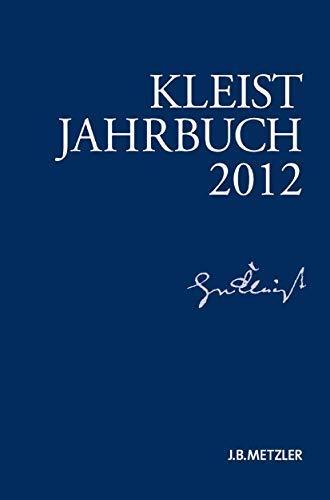 9783476024596: Kleist-Jahrbuch 2012 (German Edition)