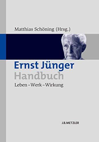 Ernst Jünger-Handbuch: Matthias Schöning