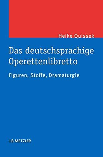 Das deutschsprachige Operettenlibretto: Heike Quissek