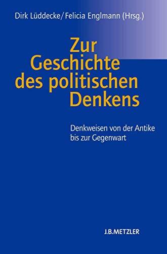 Zur Geschichte des politischen Denkens: Dirk L�ddecke