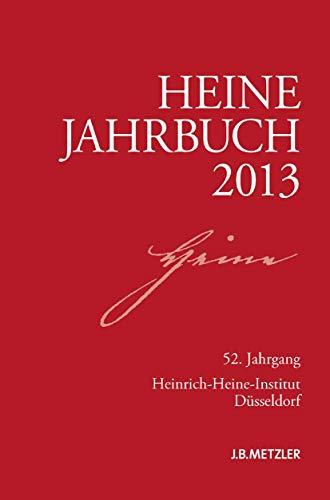 9783476024978: Heine-Jahrbuch 2013: 52. Jahrgang