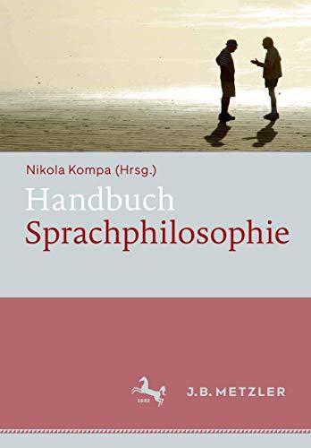 9783476025098: Handbuch Sprachphilosophie (German Edition)