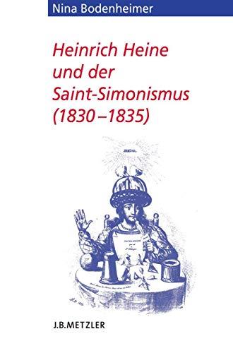 9783476025210: Heinrich Heine und der Saint-Simonismus 1830 – 1835 (Heine Studien) (German Edition)