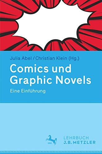 9783476025531: Comics und Graphic Novels: Eine Einführung (German Edition)