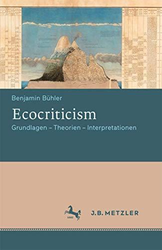 9783476025678: Ecocriticism: Grundlagen - Theorien - Interpretationen