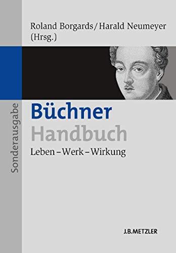 9783476025692: Büchner-Handbuch: Leben – Werk – Wirkung (German Edition)