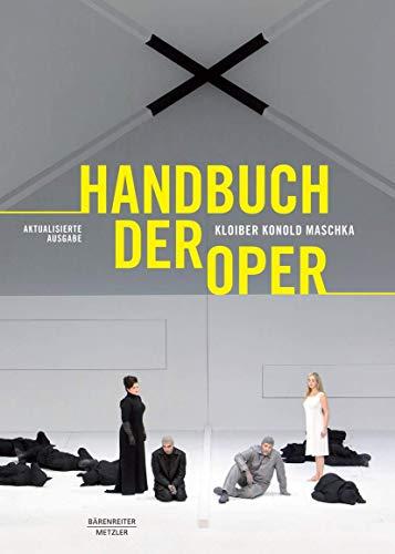 9783476025869: Handbuch der Oper: 14., grundlegend überarbeitete Auflage