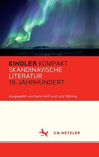 Kindler Kompakt: Skandinavische Literatur, 19. Jahrhundert: Karin Hoff