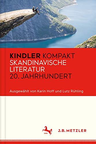 Kindler Kompakt: Skandinavische Literatur 20. Jahrhundert: Karin Hoff, Lutz