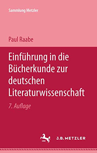 9783476100016: Einführung in Die Bücherkunde Zur Deutschen Literaturwissenschaft