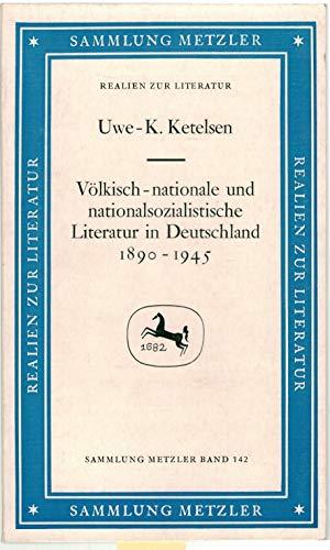 9783476101426: V�lkisch-nationale und nationalsozialistische Literatur in Deutschland 1890-1945 (Sammlung Metzler. Realien zur Literatur, Abt. D, Literaturgeschichte)