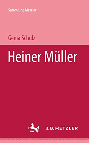 Heiner Müller (Sammlung Metzler) (German Edition) (3476101975) by Genia Schulz