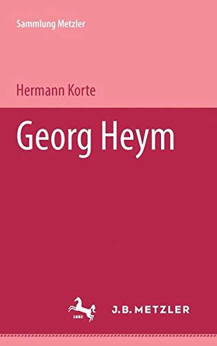 Georg Heym (Abt. D, Literaturgeschichte) (German Edition): Korte, Hermann