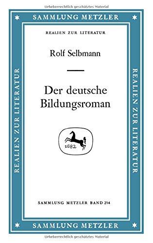 9783476102140: Der deutsche Bildungsroman (Abt. D, Literaturgeschichte) (German Edition)